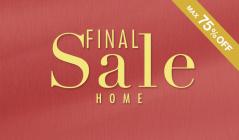 FINAL SALE -HOME-のセールをチェック