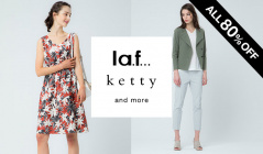 LA.F... / KETTY and more -ALL80%OFF-(ラ・エフ)のセールをチェック