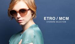 ETRO/MCM EYEWARE SELECTIONのセールをチェック