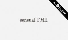 SENSUAL FMH(センシュアル エフエムエイチ)のセールをチェック