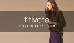 TITIVATE RECOMMEND KNIT SELECTION(ティティベイト)のセールをチェック