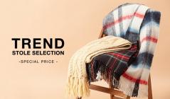 TREND STOLE SELECITON -SPECIAL PRICE -のセールをチェック