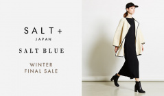 SALT+JAPAN -WINTER FINAL SALE-(ソルトプラスジャパン)のセールをチェック