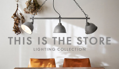 THIS IS THE STORE -LIGHTING COLLECTION-のセールをチェック