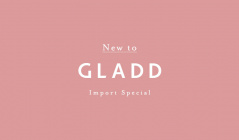NEW TO GLADD : Import Specialのセールをチェック