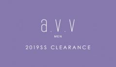 a.v.v MEN -2019SS CLEARANCE-(アーヴェヴェ)のセールをチェック