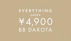 EVERYTHING  UNDER  ¥4,900  BB DAKOTA(ビービー ダコタ)のセールをチェック