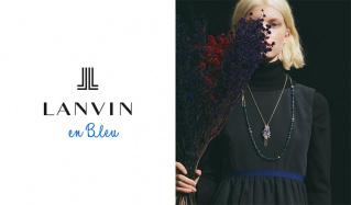 LANVIN en Bleuのセールをチェック