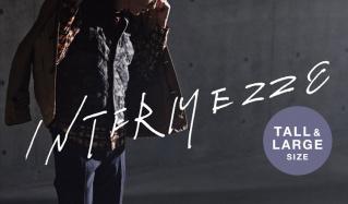 INTERMEZZO TALL&LARGE(インターメッツォ)のセールをチェック