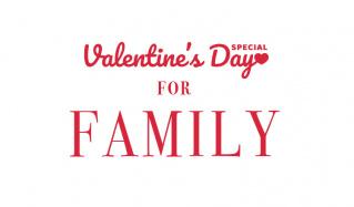 VALENTINE'S DAY GIFT FOR FAMILYのセールをチェック