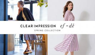 CLEAR IMPRESSION / EFDE -SPRING COLLECTION-のセールをチェック