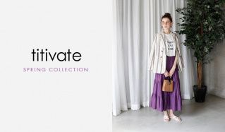 TITIVATE -SPRING COLLECTION-(ティティベイト)のセールをチェック