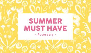 SUMMER MUST HAVE- accessory-のセールをチェック