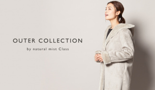 OUTER COLLECTION by NATURAL MIST  CLASS(ナチュラルミストクラス)のセールをチェック