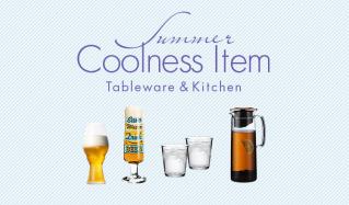 SUMMER COOLNESS ITEM -Tableware & Kitchen-のセールをチェック