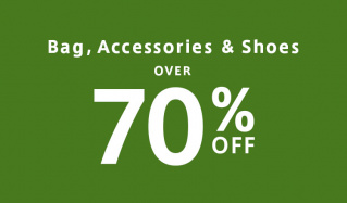 OVER 70%OFF BAG&SHOES&ACCESSORYのセールをチェック