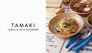 TAMAKI  TABLE&KITCHENWARE COLLECTIONのセールをチェック