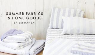 SUMMER FABRICS & HOME GOODS- SHISEI HANBAIのセールをチェック