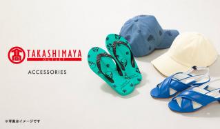 TAKASHIMAYA:Accessoriesのセールをチェック