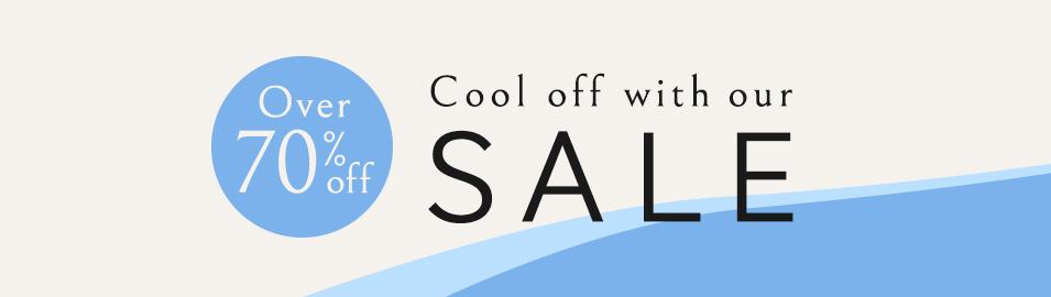 Over 70%OFF Cool off with our Sale