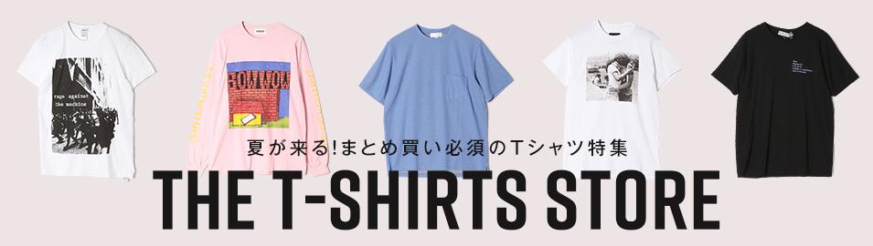 夏が来る!まとめ買い必須のTシャツ特集 THE T-SHIRTS STORE