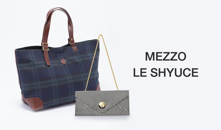 MEZZO/LE SHYUCE