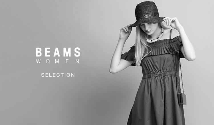 BEAMS WOMEN -SELECTION-