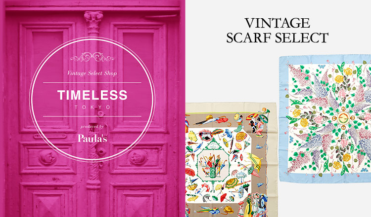 TIMELESS TOKYO -VINTAGE SCARF SELECT-