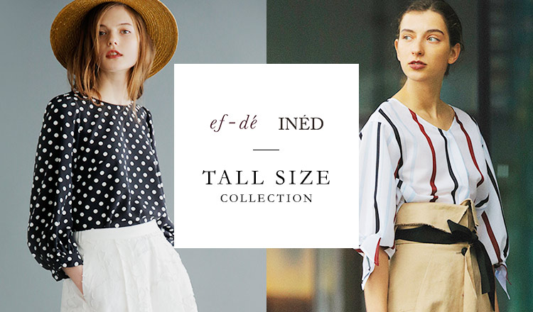 INED / EF-DE TALL SIZE COLLECTION