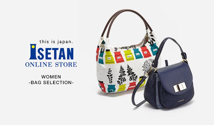 ISETAN WOMEN -BAG SELECTION-