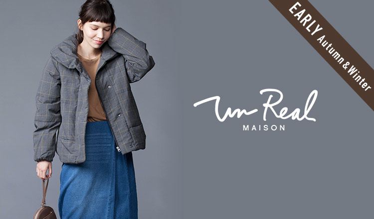 UN REAL MAISON_EARLY AUTUMN & WINTER