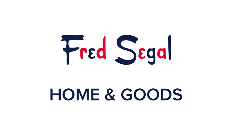 FRED SEGAL HOME&GOODS
