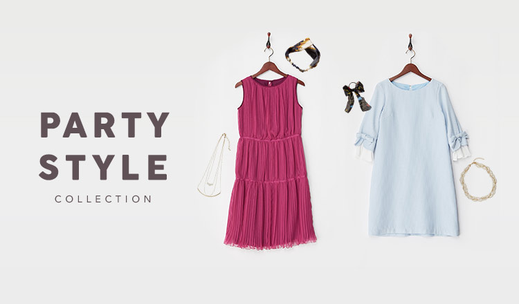 PARTY STYLE COLLECTION