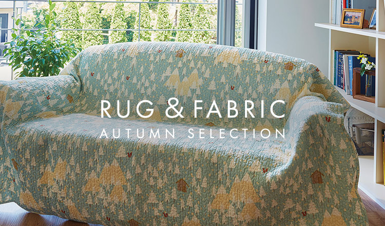 RUG & FABRIC AUTUMN SELECTION