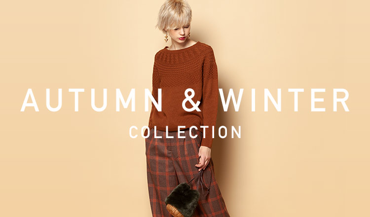AUTUMN & WINTER COLLECTION