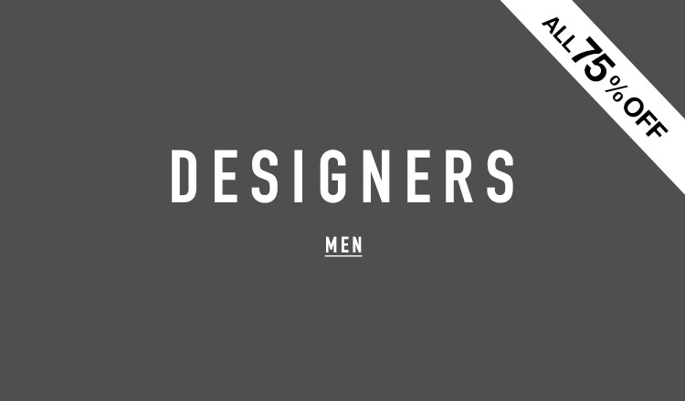 DESIGNERS MEN -ALL 75%OFF-