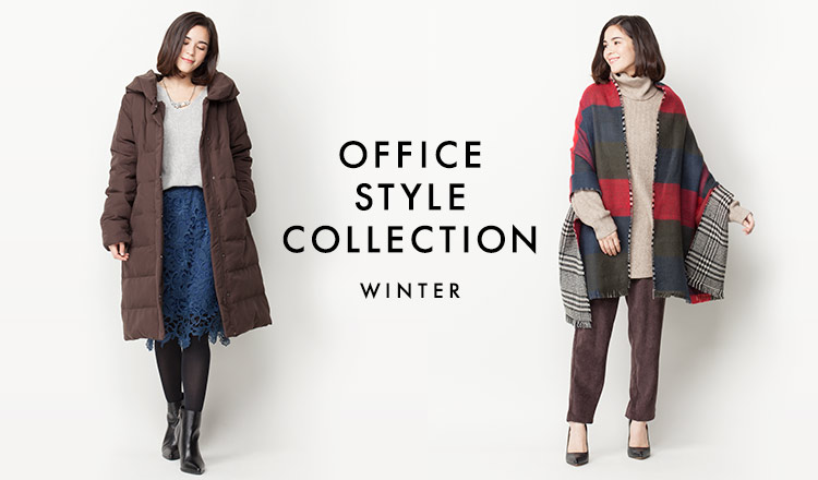 OFFICE STYLE COLLECTION -WINTER-
