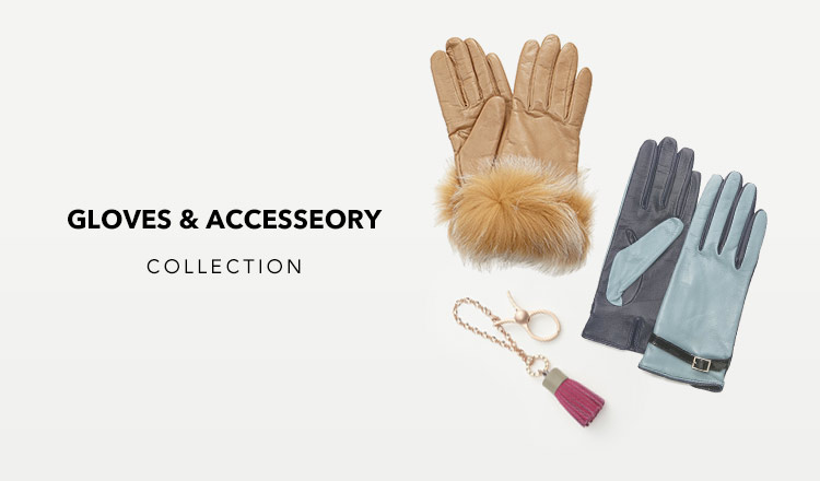 GLOVES & ACCESSEORY COLLECTION