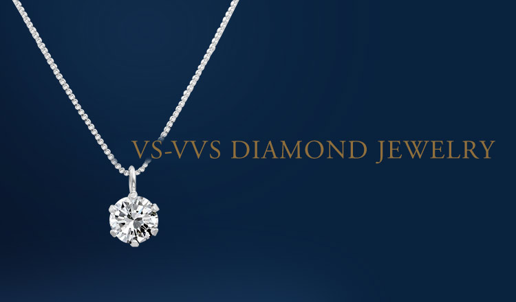 VS-VVS DIAMOND COLLECTION