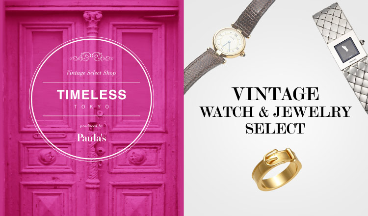 TIMELESS TOKYO -VINTAGE WATCH & JEWELRY SELECT -