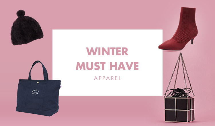 WINTER MUST HAVE  -APPAREL-
