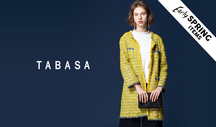 TABASA -EARLY SPRING ITEM-