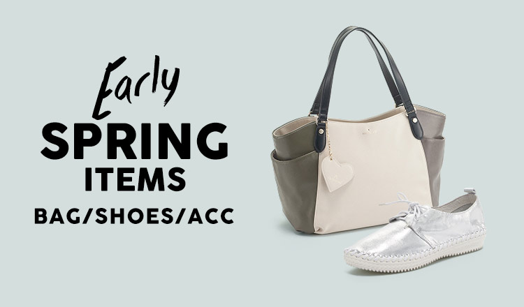 EARLY SPRING ITEM -BAG SHOES ACCESSEORY-