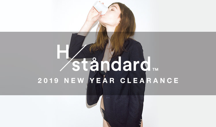 H/STANDARD -2019 NEW YEAR CLEARANCE-