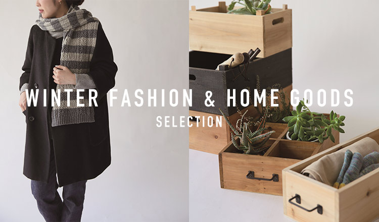 WINTER FASHION & HOME GOODS SELECTION- SHISEI HANBAI