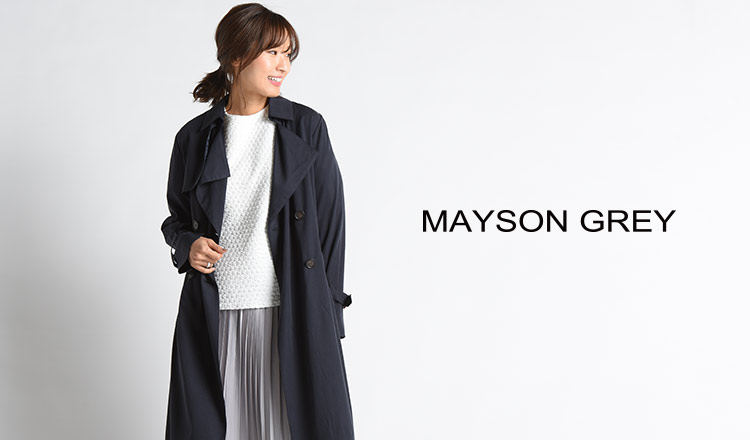 MAYSON GREY(メイソングレイ)