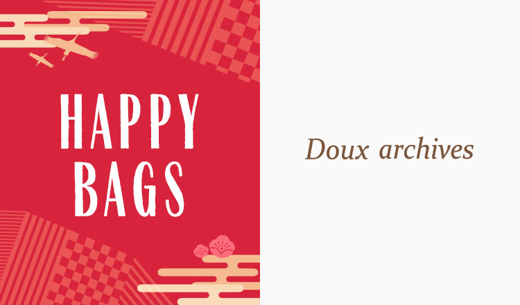 DOUX ARCHIVES/ARCHIVES -HAPPY BAG-