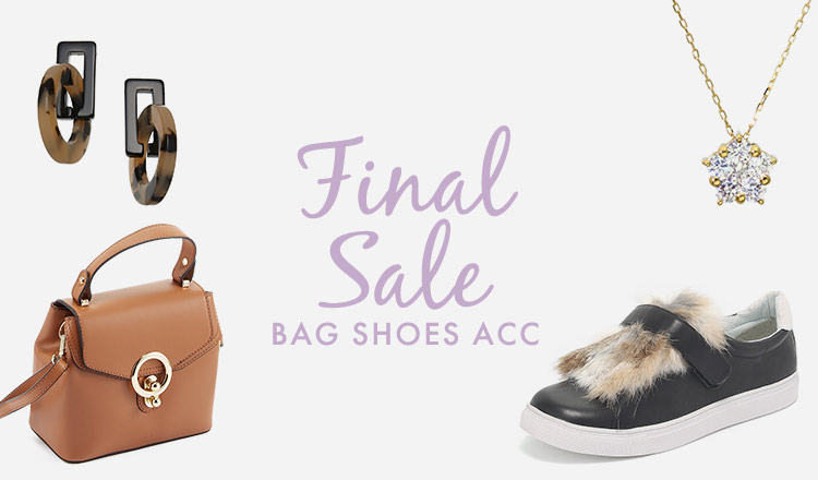 FINAL SALE -BAG SHOES ACC-