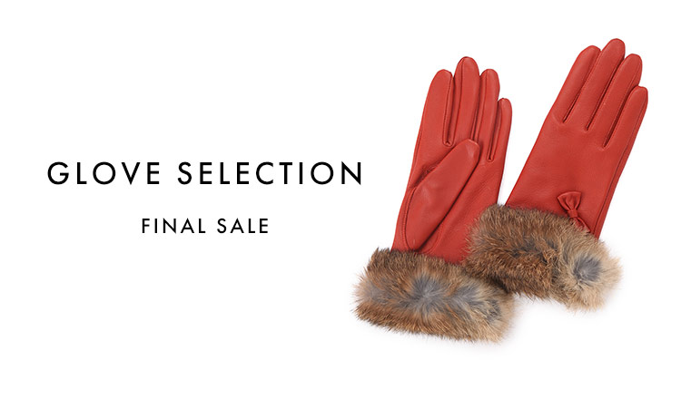 GLOVE SELECTION -FINAL SALE-
