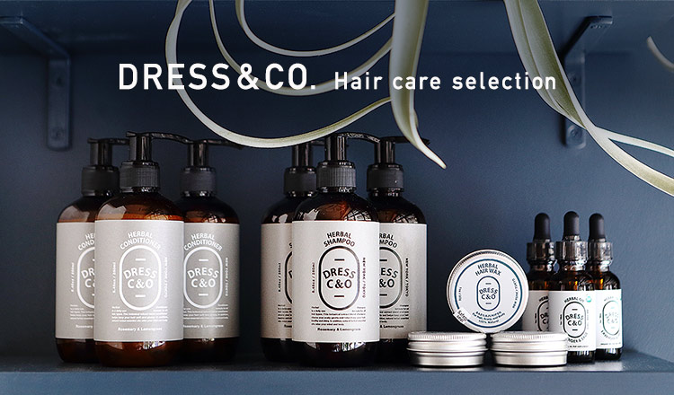 DRESS&CO. -hair care selection-